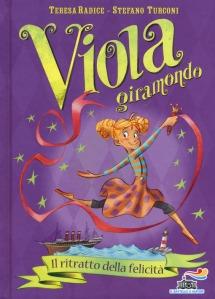 Viola Giramondo Vol. 3. Il ritratto della felicità